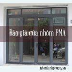 Báo giá cửa nhôm PMA một hệ 55 cao cấp duy nhất