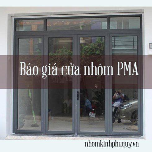 Báo giá cửa nhôm PMA một hệ 55 cao cấp duy nhất 1