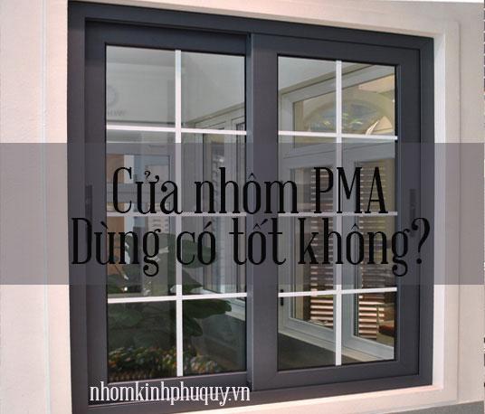 Đôi nét về dòng cửa nhôm PMA 1
