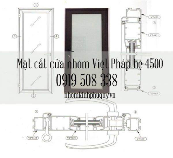 Nhôm việt pháp hệ 4500 (hay còn gọi hệ nhôm Việt Pháp 450, 45) 1