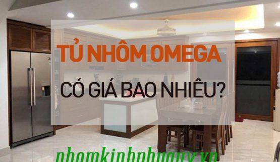 Giá tủ nhôm Omega là bao nhiêu?