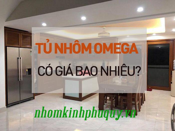 Giá tủ nhôm Omega là bao nhiêu? 1