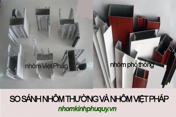 Nhôm phổ thông và nhôm Việt Pháp khác nhau như thế nào? 1