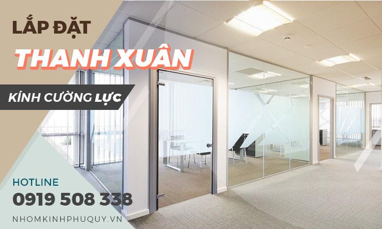 Lắp đặt vách kính, cửa kính cường lực tại Thanh Xuân - Hà Nội uy tín giá rẻ 1